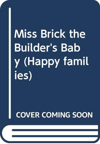 9780670805808: Miss Brick the Builders' Baby (Happy Families)