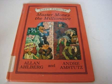 9780670805846: Master Money the Millionaire (Happy families)