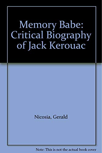9780670806003: Memory Babe: Critical Biography of Jack Kerouac