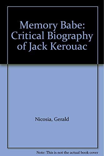 9780670806003: Memory Babe: Critical Biography of Jack Kerouac