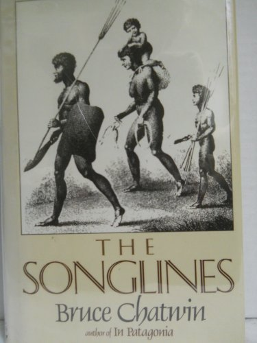 Songlines (The): Chatwin, Bruce