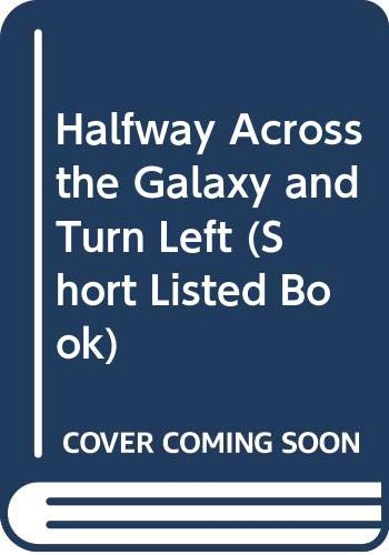 9780670806362: Half-way Across the Galaxy and Turn Left (Short Listed Book)