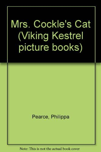 9780670806461: Mrs Cockle's Cat (Viking Kestrel picture books)