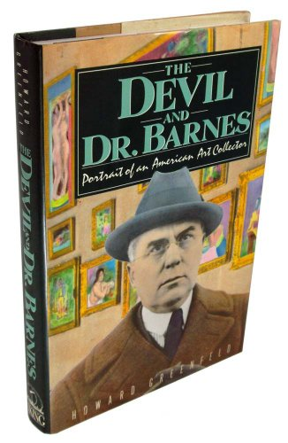 9780670806508: The Devil and Dr. Barnes: Portrait of an American Art Collector
