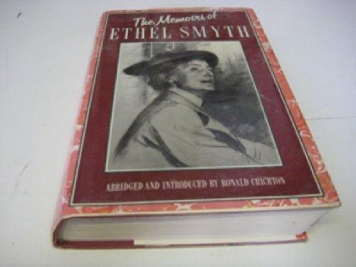 The Memoirs of Ethel Smyth. Abridged and introduced by Ronald Crichton. With a list of works by Jory Bennett. - SMYTH, Ethel. [Smyth *° Music °*]
