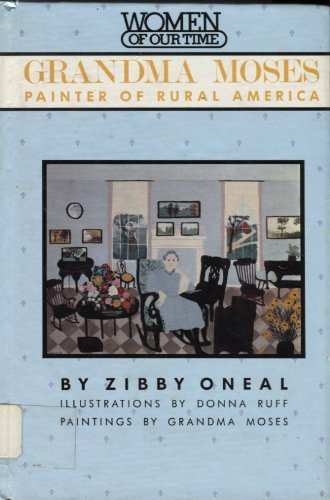 9780670806645: Grandma Moses: Painter of Rural America (Women of Our Time)