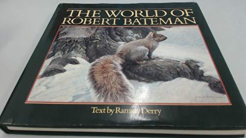 World Of Robert Bateman (not signed): Bateman, Robert