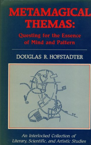 9780670806874: Metamagical Themas: Questing for the Essence of Mind and Pattern