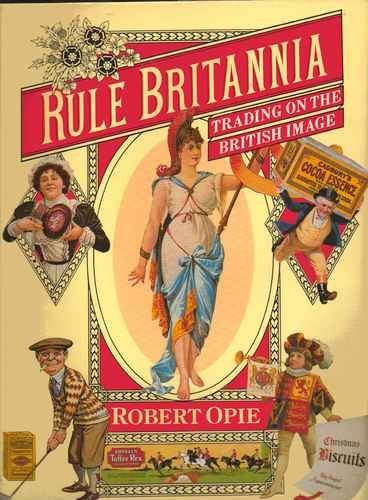 Rule Britannia. Trading on the British Image