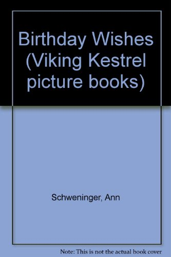 9780670807420: Birthday Wishes (Viking Kestrel picture books)