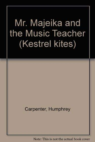 9780670807543: Mr. Majeika and the Music Teacher (Kestrel kites)
