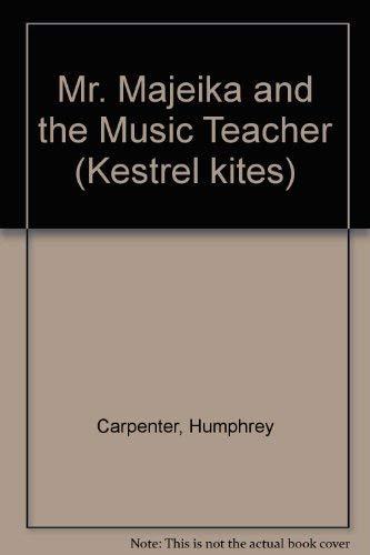9780670807543: Mr. Majeika and the Music Teacher (Kestrel kites)