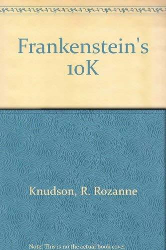 Frankenstein's 10k: Knudson, R. R.