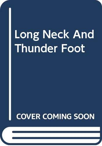 9780670807963: Long Neck and Thunder Foot (Viking Kestrel picture books)