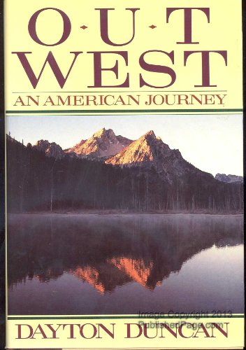 OUT WEST: AN AMERICAN JOURNEY: Duncan, Dayton