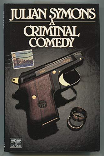 9780670808274: A Criminal Comedy