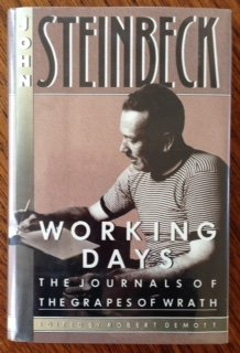 Working Days: The Journals of the Grapes: Steinbeck, John;Demott, Robert