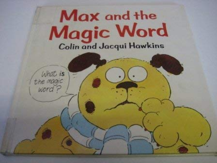 9780670808533: Max and the Magic Word (Viking Kestrel picture books)