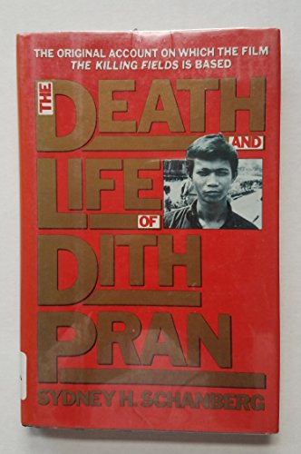 9780670808571: The Death and Life of Dith Pran