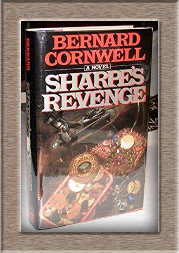 9780670808670: Sharpe's Revenge: Richard Sharpe & the Peace of 1814 (Richard Sharpe's Adventure Series #19)