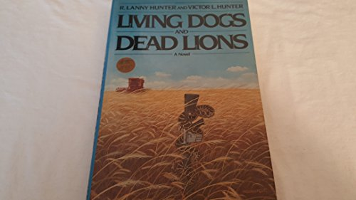 9780670809011: Living Dogs and Dead Lions