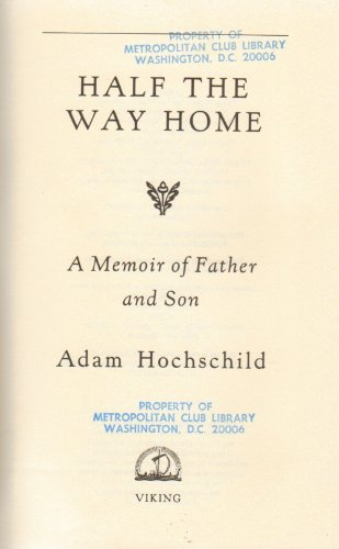 9780670809608: Half the Way Home: A Memoir of Father and Son