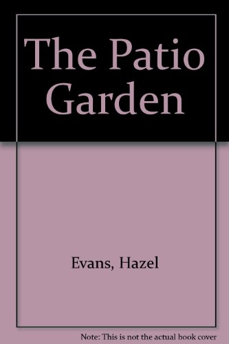 9780670809660: The Patio Garden