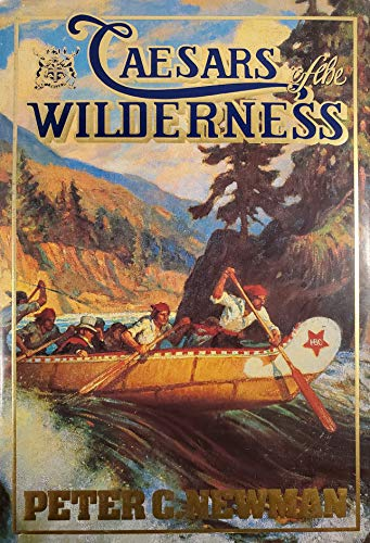 9780670809677: Caesars of the Wilderness: 2 (Company of Adventurers)