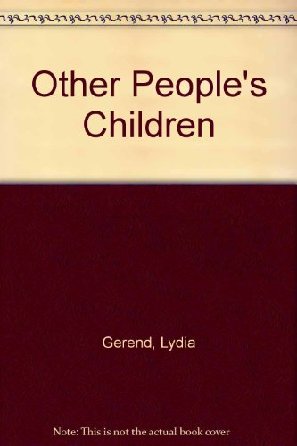 9780670810130: Other People's Children
