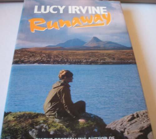 Runaway: IRVINE, LUCY