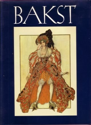9780670810192: Leon Bakst: Set and Costume Designs; Book Illustrations; Paintings and Graphic Works