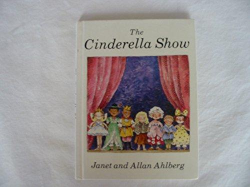 9780670810376: The Cinderella Show (Viking Kestrel)