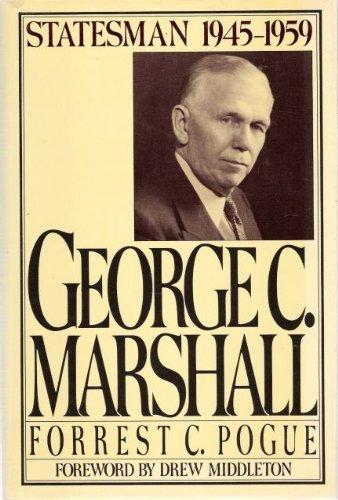 9780670810420: George C. Marshall, Vol. 4: Statesman, 1945-1959