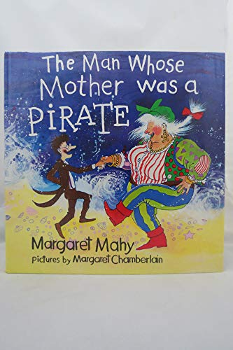 9780670810703: Mahy Margaret : Man Whose Mother Was A Pirate (Viking Kestrel picture books)