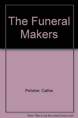 9780670810765: The Funeral Makers