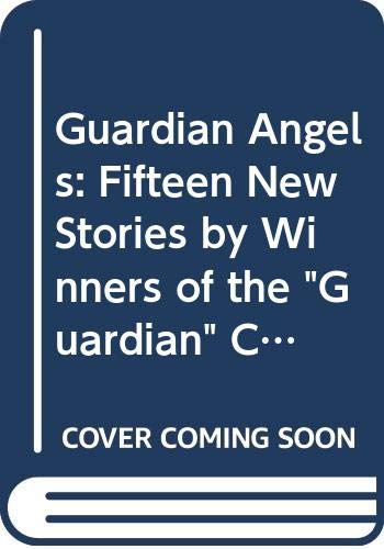 """9780670810772: Guardian Angels: Fifteen New Stories by Winners of the """"Guardian"""" Children's Fiction Award"""