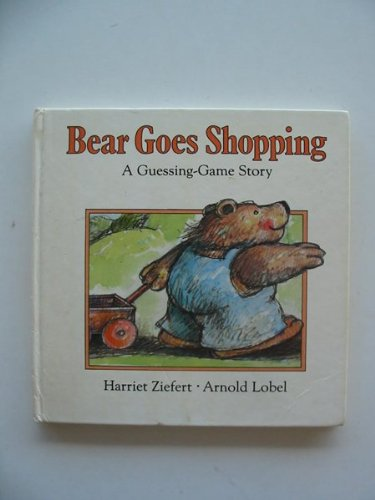 9780670810932: bear goes shopping: a guessing-game story