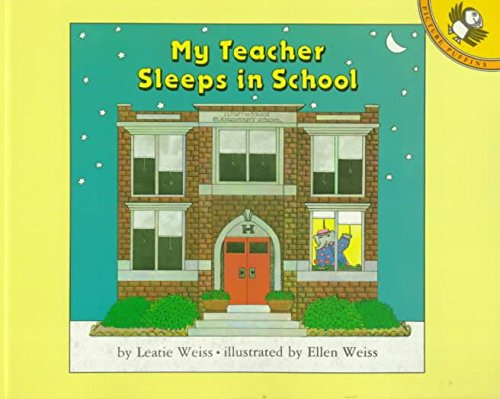 9780670810956: My Teacher Sleeps in School (Viking Kestrel picture books)