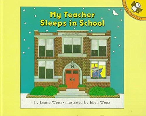 9780670810956: My Teacher Sleeps in School (Viking Kestrel picture books)