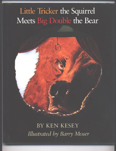Little Tricker [Trickster] the Squirrel Meets Big Double the Bear