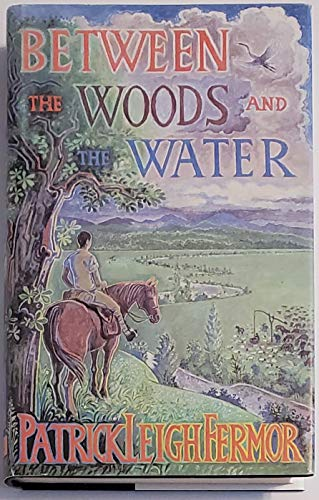 9780670811496: Between the Woods and the Water