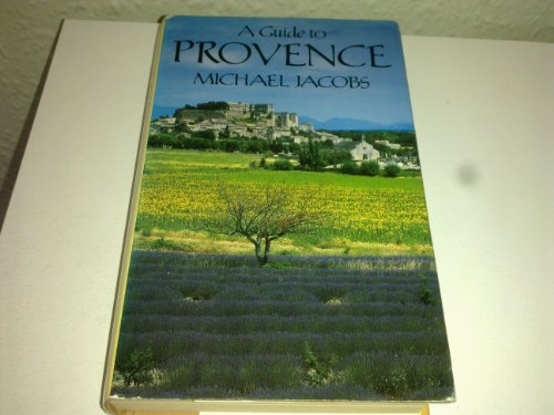 9780670811717: A Guide to Provence