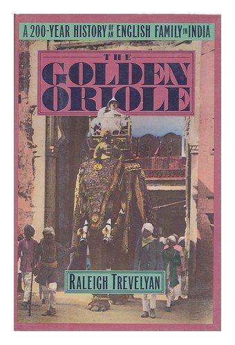 The Golden Oriole: Trevelyan, Raleigh