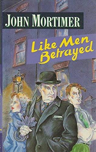 9780670811878: Like Men Betrayed