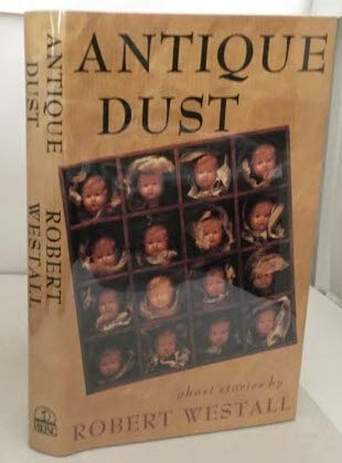 9780670812011: Antique Dust: Ghost Stories