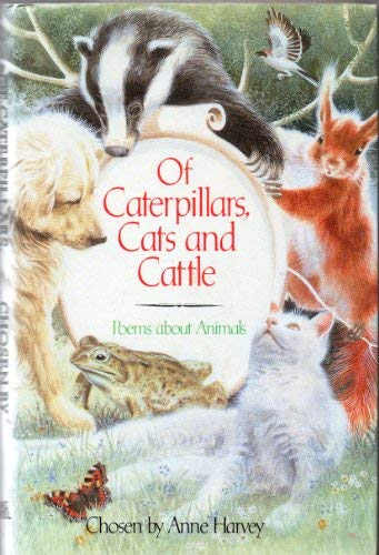 9780670812189: Of Caterpillars, Cats and Cattle