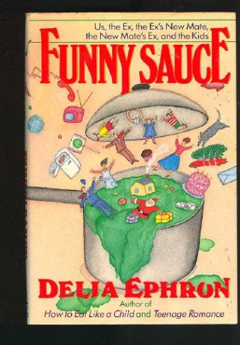 Funny Sauce: Ephron, Delia