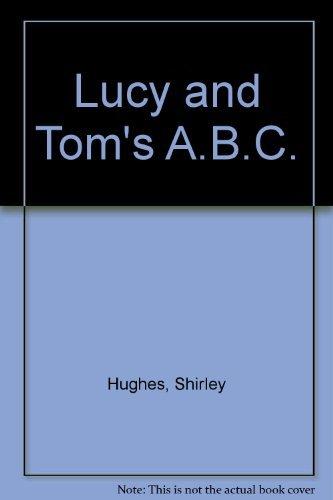 9780670812561: Lucy & Tom's A.B.C.