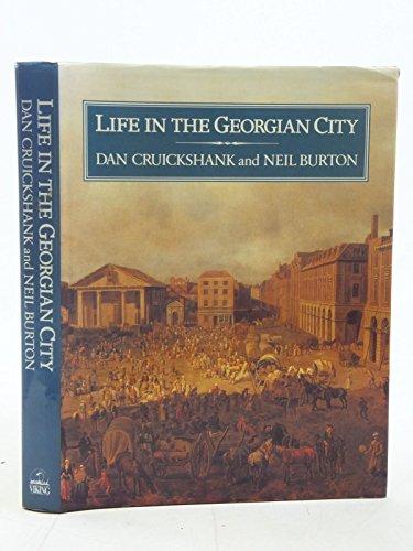 9780670812660: Life in the Georgian City