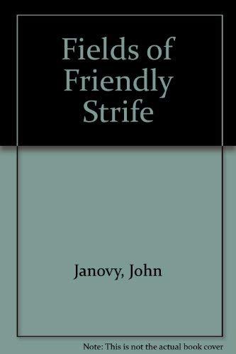 9780670812776: Fields of Friendly Strife